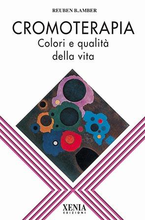 Cromoterapia Colori e qualità della vita