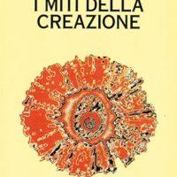 I miti della creazione (T. 2)