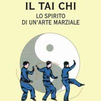 Il tai chi (T. 7) Lo spirito di un'arte marziale