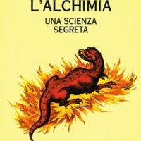 L'alchimia (T. 8) Una scienza segreta