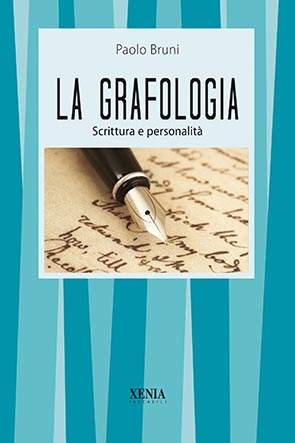 La grafologia (T. 14) Scrittura e personalità
