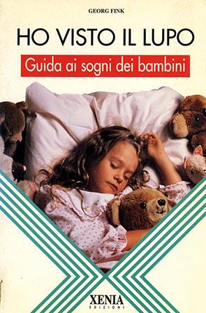 Ho visto il lupo Guida ai sogni dei bambini