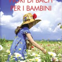 Fiori di Bach per i bambini