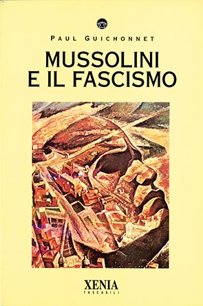 Mussolini e il fascismo (T. 28)