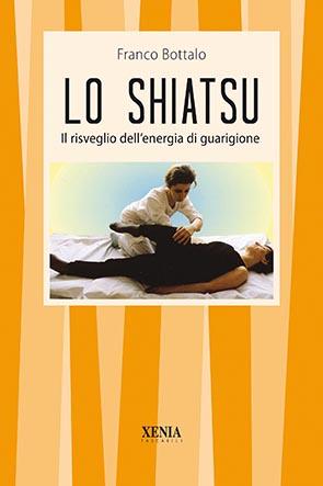 Lo shiatsu (T. 30) Il risveglio dell'energia di guarigione