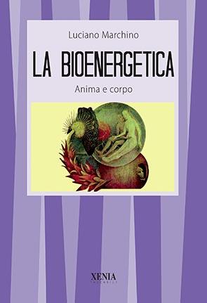 La bioenergetica (T. 37) Anima e corpo