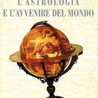 L'astrologia avvenire del mondo