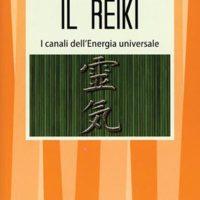 Il reiki (T. 65) I canali dell'energia univerale