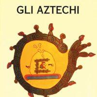 Gli aztechi (T. 69)