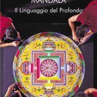 Mandala Il linguaggio del profondo