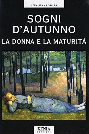 Sogni d'autunno La donna e la maturità