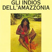 Gli indios dell'Amazzonia (T. 74)