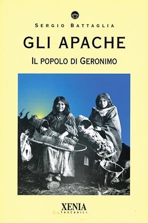 Gli apache (T. 85) Il popolo di Geronimo