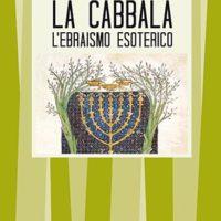 La Cabbala (T. 86) L'ebraismo esoterico
