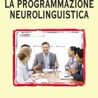 La programmazione Neurolinguistica (T. 87)