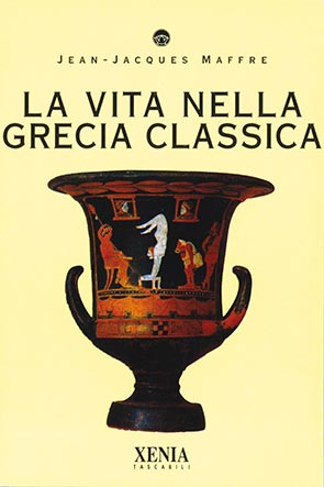 La vita nella Grecia classica (T. 102)