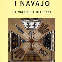 I Navajo (T. 106) La via della bellezza