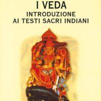 I veda (T. 126) Introduzione ai testi sacri indiani