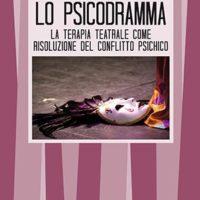 Lo psicodramma (T. 142) La terapia teatrale come risoluzione del conflitto psichico