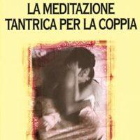 La meditazione tantrica per la coppia (T. 154)