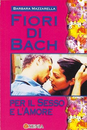 Fiori di Bach per il sesso e l'amore (m 4)