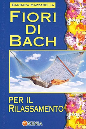 Fiori di Bach per il rilassamento (m 3)
