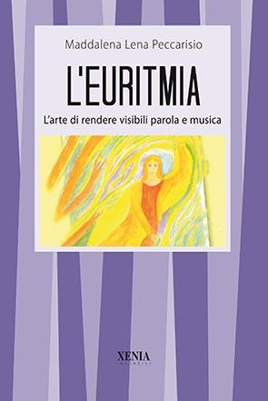 L'euritmia (T. 159) L'arte di rendere visibili parola e musica