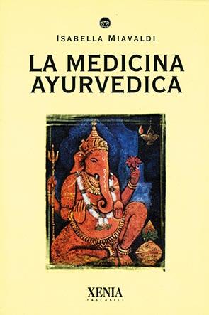 La medicina ayurvedica (T. 160)