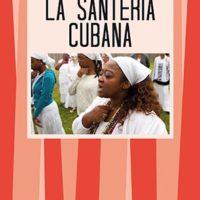 La santeria cubana (T. 161)