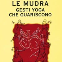 Le mudra (T. 164) Gesti Yoga che guariscono