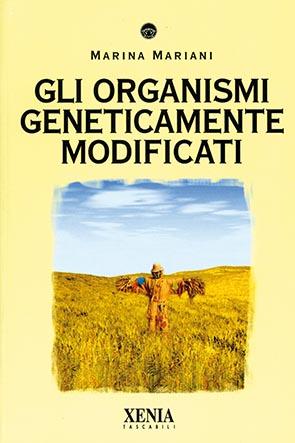 Gli organismi geneticamente modificati (T. 185)