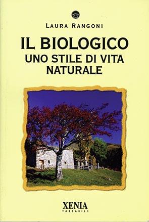 Il biologico (T. 187) Uno stile di vita naturale