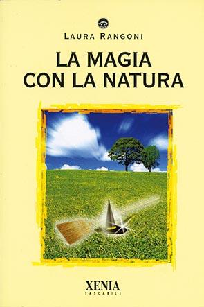 La magia con la natura (T. 200)