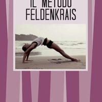 Il metodo Feldenkrais (T. 202)