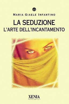 La seduzione (T. 204) L'arte dell'incantamento