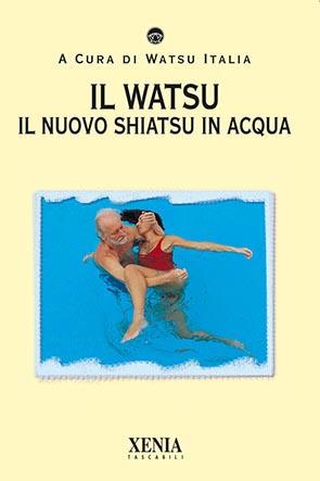 Il watsu (T. 210) Il nuovo Shiatsu in acqua