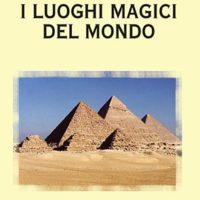 I luoghi magici del mondo (T. 221)