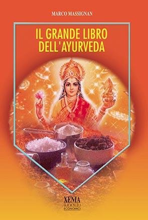 Il grande libro dell'Ayurveda