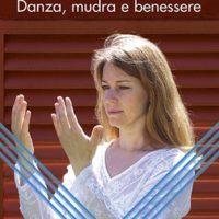 Trasmuda Danza, mudra e benessere