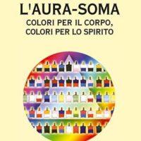 L'aura-soma (T. 225) Colori per il corpo, colori per lo spirito