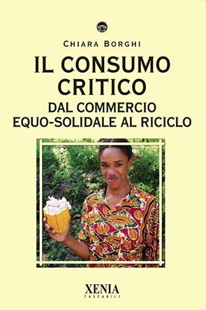 Il consumo critico (T. 227) Dal commercio equo-solidale al riciclo