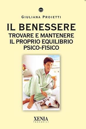 Il benessere (T. 229) Trovare e mantenere il proprio equilibrio psico-fisico