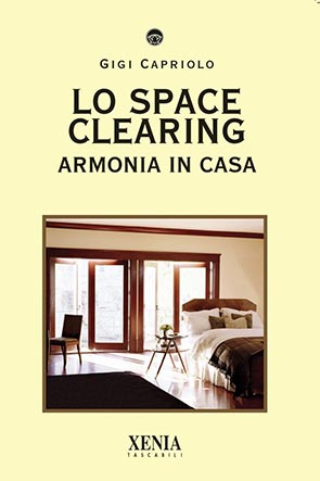 Lo space clearing (T. 233) Armonia in casa