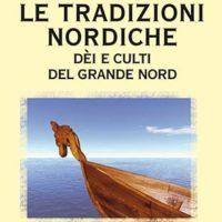 Le tradizioni nordiche (T. 246) Dèi e culti del Grande Nord
