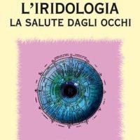 L'iridologia (T. 257) La salute dagli occhi