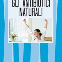 Gli antibiotici naturali (T. 259)