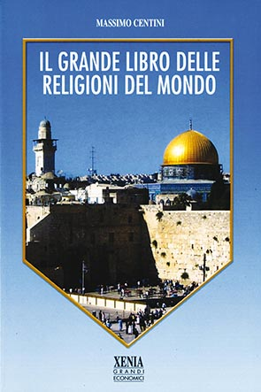 Il grande libro delle religioni del mondo