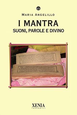 I mantra (T. 268) Suoni, parole e divino