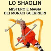 Lo shaolin (T. 286) Mistero e magia dei monaci-guerrieri