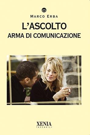 L'ascolto (T. 288) Arma di comunicazione